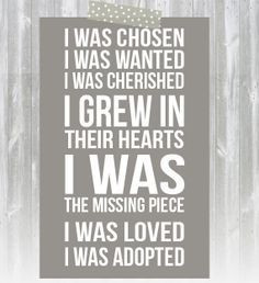... missing piece. I was loved. I was adopted. #adoption #adopt #quotes