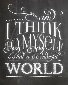 and i think to myself what a wonderful world - Google Search