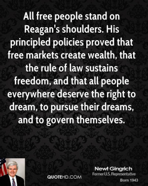 All free people stand on Reagan's shoulders. His principled policies ...