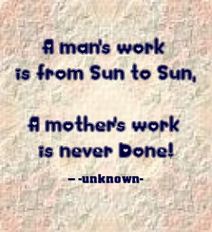 ... Inspirational Quotes, Favorite Quotes, Mom Quotes, Mothers Work