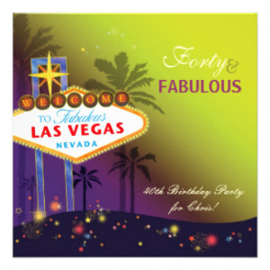 Fabulous 40th Las Vegas Birthday Party Invitations