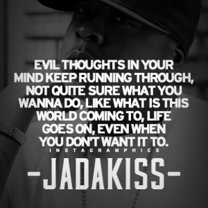 Life Goes On Jadakiss Quote Graphic