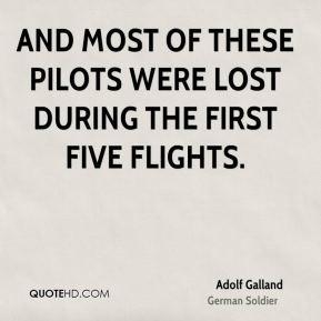Adolf Galland Quotes
