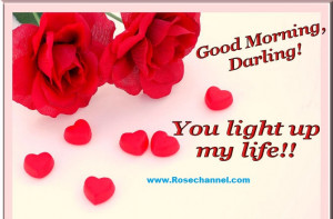 Good Morning Darling You Light Up My Life