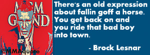 Brock Lesnar quote on getting back on the horse