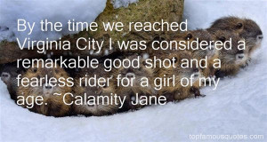 Calamity Jane quotes: top famous quotes and sayings from Calamity Jane