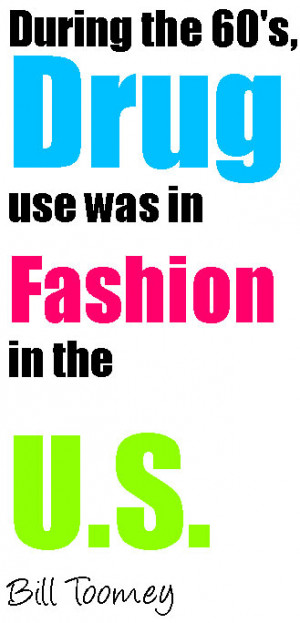 colorful fashion drugs quotes by bill toomey photoshop quotes