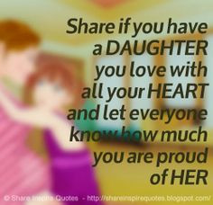 ... everyone know how much you are proud of HER #family #daughter #quotes