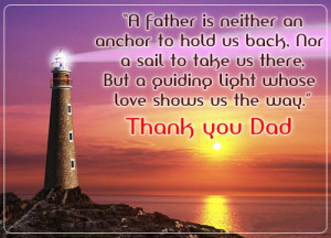 father is neither an anchor to hold us back, nor a sail to take us ...