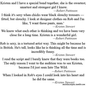 Kristen Stewart and Robert Pattinson quotes