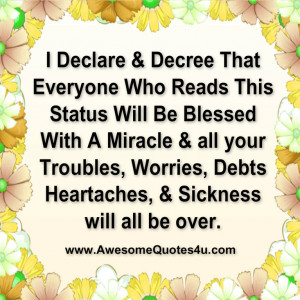 Declare & Decree That Everyone Who Reads This Status Will Be