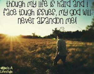 My God will never abandon me!