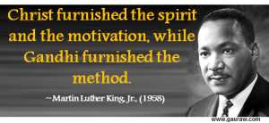 ... Furnished The Spirit And Motivation While Gandhi Furnished The Method
