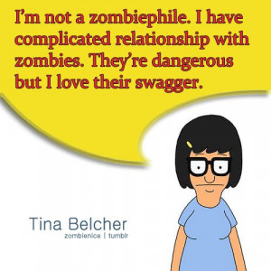 ... of art bob s burger quote undead zombies brains tina belcher