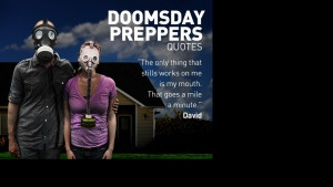 Doomsday Preppers Quotes