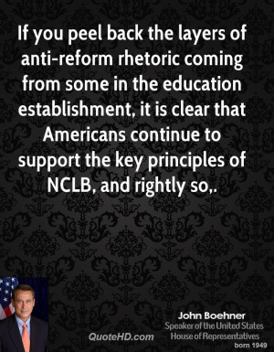 ... continue to support the key principles of NCLB, and rightly so