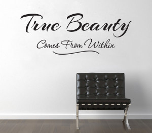 Details about TRUE BEAUTY Comes from Within Quote Vinyl Wall Decor ...