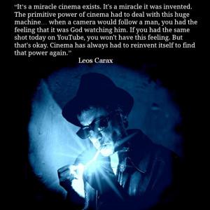 Film Director Quote - Leos Carax