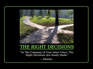 Right Decisions Quotes and Affirmations by Eleesha [www.eleesha.com]