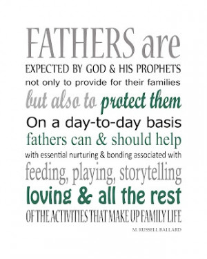 Fathers Quote ~M. Russell Ballard: True Fathers, Fathers Quotes ...