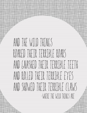 Where The Wild Things Are Quotes Where the wild things are