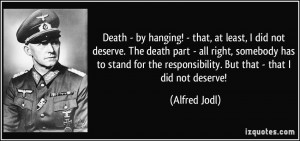 More Alfred Jodl Quotes