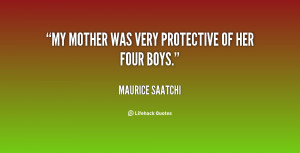 Protective Mother Quotes