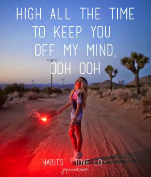 Tove Lo Habits Quotes