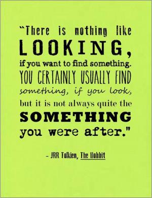 JRR Tolkien The Hobbit literary quote typography by jenniferdare, $10 ...