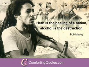 Bob Marley Saying About Weed and Drinking