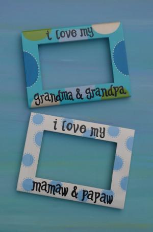4x6 i love my grandma grandpa and i love my mamaw papaw frames