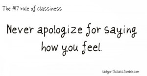 quotes #good quotes #don't apologize #feelings