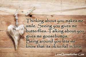 ... Me Butterflies Talking ABout You Give Me Goosebumps - Thinking Quote