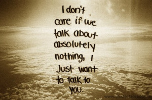 just want to talk with you love picture quote