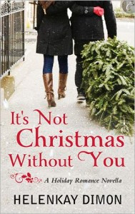 HelenKay Dimon's It's Not ChristmasWithout You