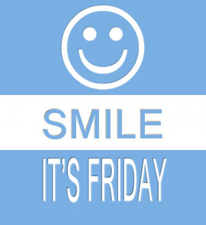Smile it's #Friday