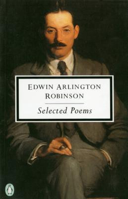 "Start by marking ""Robinson: Selected Poems"" as Want to Read:"