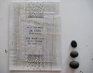 pablo neruda quotes | mixed media collage with pablo neruda quote ...