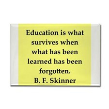 skinner quote Rectangle Magnet for