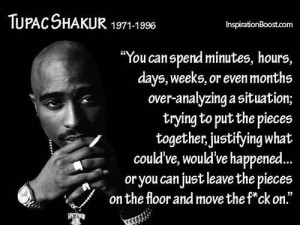 Famous tupac quotes about life
