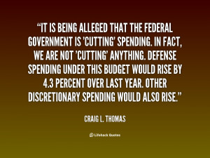 It is being alleged that the Federal Government is 'cutting' spending ...