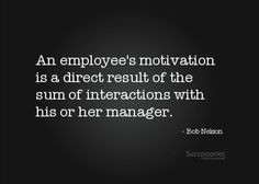 ... of the sum of interactions with his or her manager.