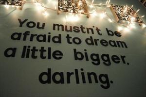 dream big, inspirational quotes