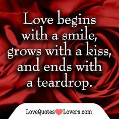 love quotes with a kiss and ends with a teardrop more lost love quotes ...