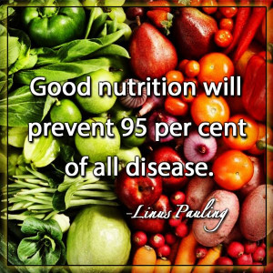 Good nutrition will prevent 95 per cent of all diseases - Linus ...