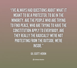quote-Gil-Scott-Heron-ive-always-had-questions-about-what-it-138357_2 ...