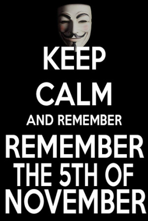 ... For V For Vendetta Quote Remember Remember The 5th Of November