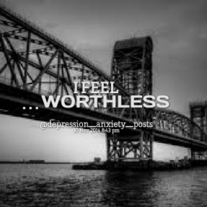 feel worthless quotes from depression anxiety published at 30 ...