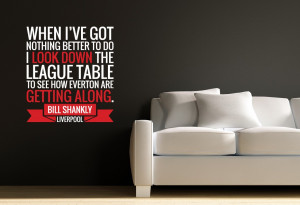 Home • Bill Shankly Everton Quote Wall Sticker by Bandit Nanna