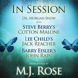 ... Cotton Malone, Lee Child's Jack Reacher & Barry Eisler's John Rain